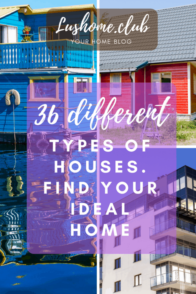 36 different types of houses